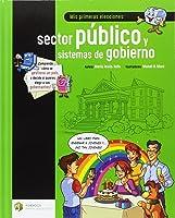Mis Primeras Elecciones: Sector Público Y
