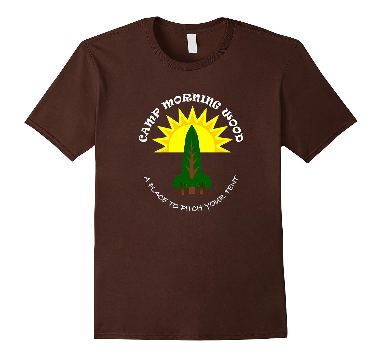 Camp Morning Wood Funny T-shirt-T-Shirt
