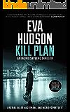 Kill Plan (Ingrid Skyberg FBI Thrillers Book 2)
