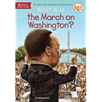 What Was the March on Washington? (What Was?)