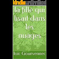 la fille qui lisait dans les nuages (French Edition)