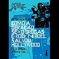 Como a geração sexo drogas e rock n roll salvou Hollywood