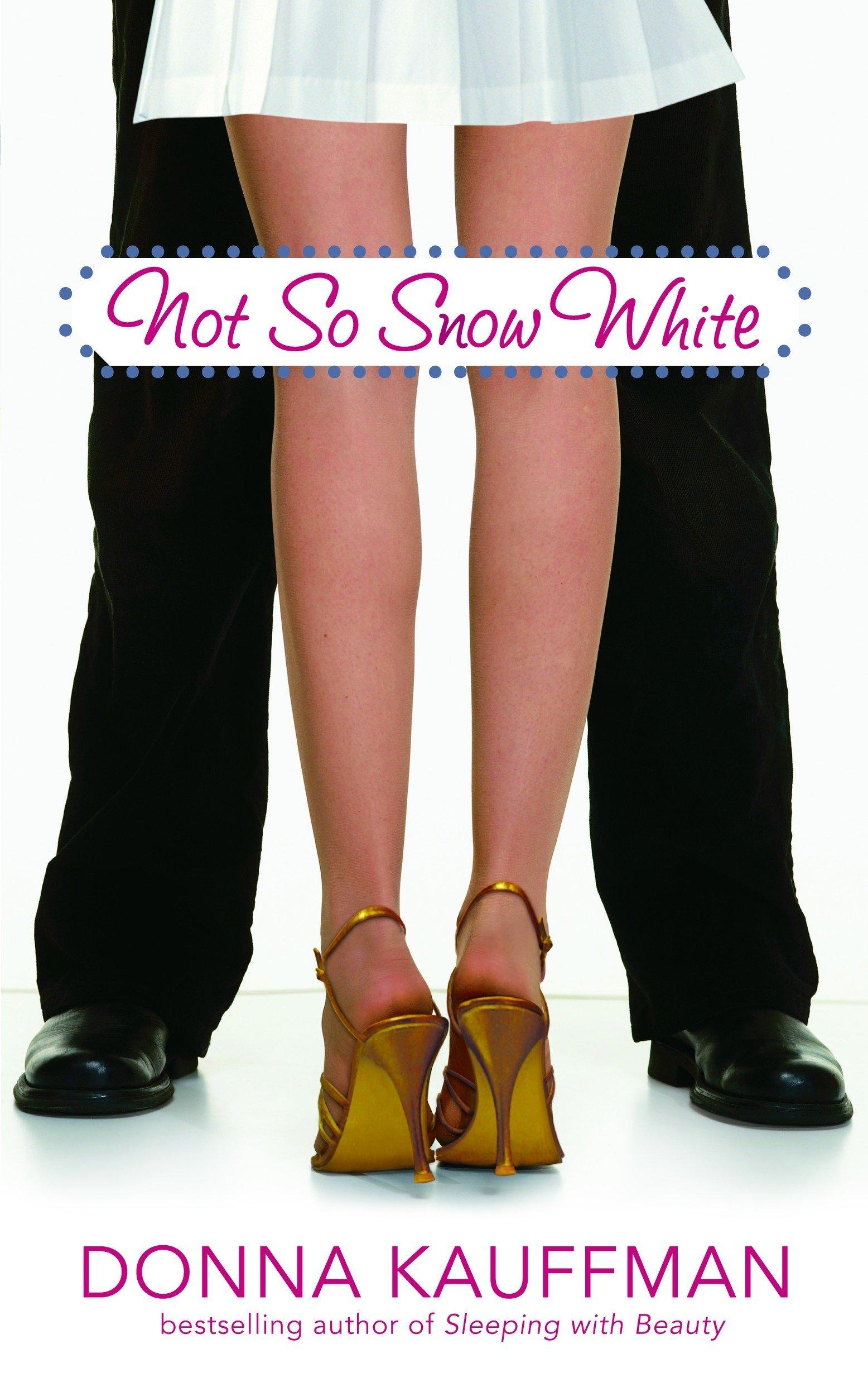 Not So Snow White (Glass Slipper, Inc.) pdf