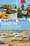 Algarve Travel Guide: 54 Cities/Towns/Villages