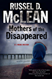 Mothers of the Disappeared: A J. McNee mystery set in Scotland (J McNee series Book 4)