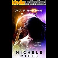 Warriors' Claim: A Reverse Harem Romance (The Swirl Book 2)