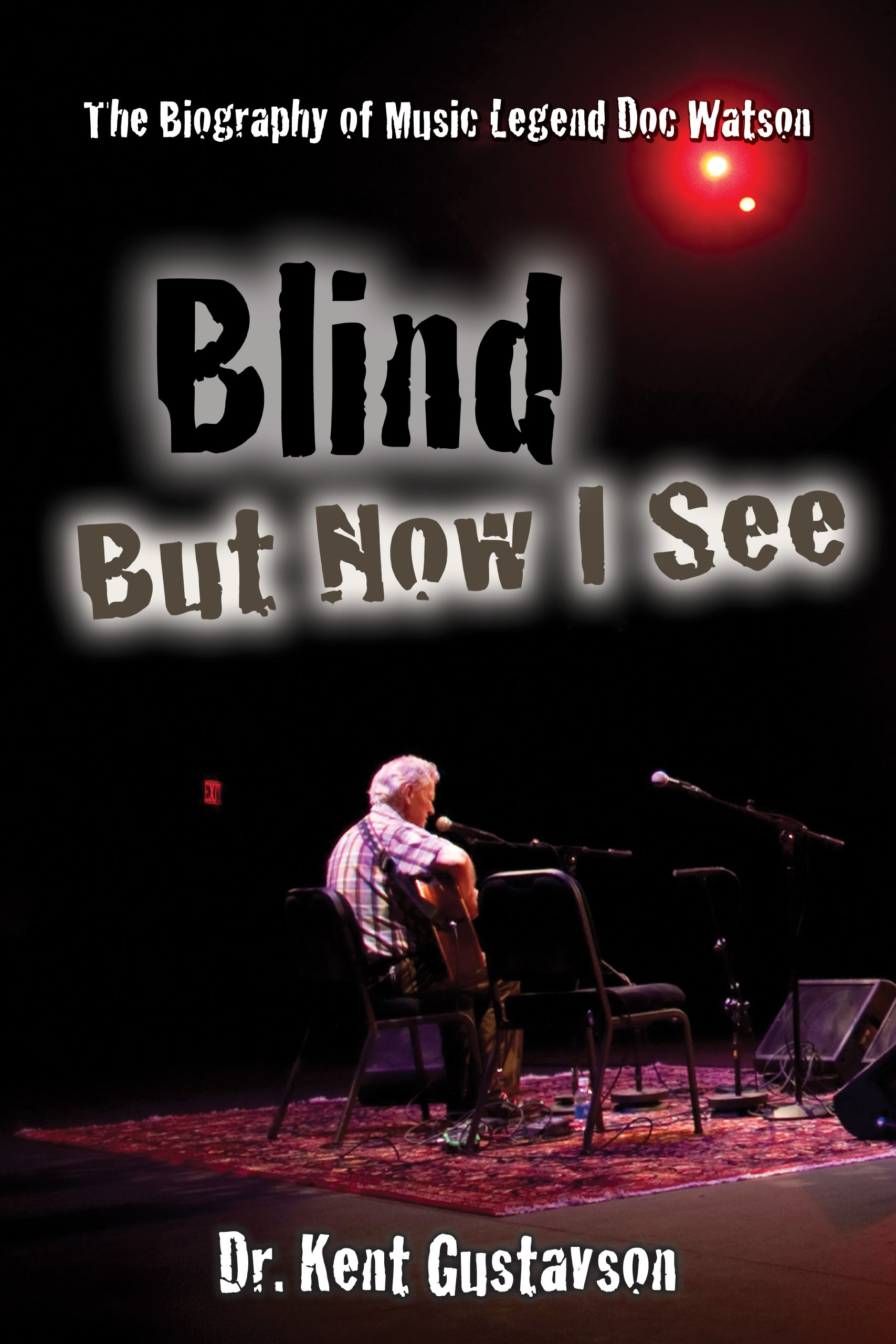 Download Blind But Now I See: The Biography of Music Legend Doc Watson (Rock Pop Music) pdf