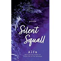 Silent Squall: Revised and Expanded Edition: Poems