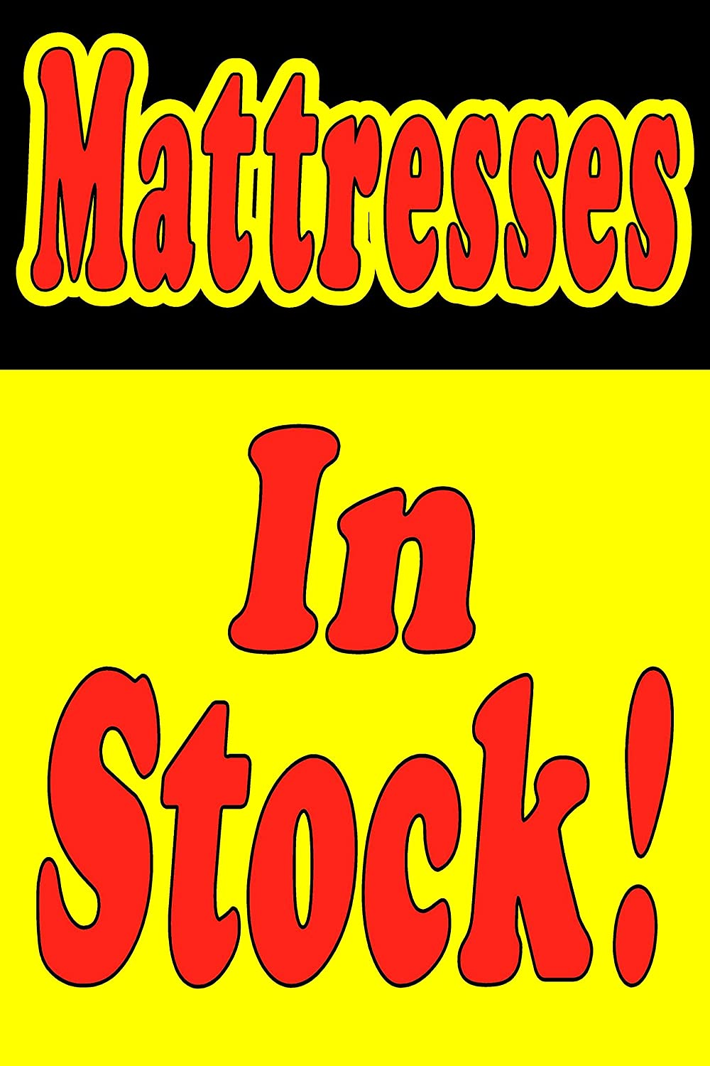 Paper Window Wall Advertising Sign 24X36 MATTRESSES In Stock FURNITURE STORE