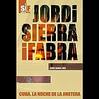 Cuba. La noche de la jinetera (Serie Daniel Ros nº 2) (Spanish Edition)
