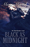Black as Midnight (An Ariel Kimber Novel Book 5)