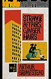 Strange Affairs, Ginger Hairs