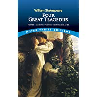 Four Great Tragedies: Hamlet, Macbeth, Othello and Romeo and Juliet