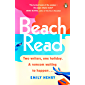 Beach Read: The ONLY laugh-out-loud love story you'll want to escape with this summer (English Edition)