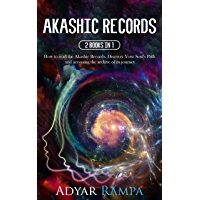 Akashic Records: 2 books in 1: How to read the Akashic Records. Discover Your Soul's Path and accessing the archive of its journey (English Edition)