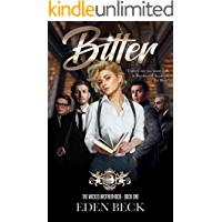 Bitter: A Dark High School Bully Romance (Wicked Brotherhood Book 1)
