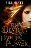 The Devil Hath the Power (Soul Salvager Book 0)