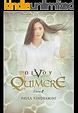 Devoy IV: Quimere