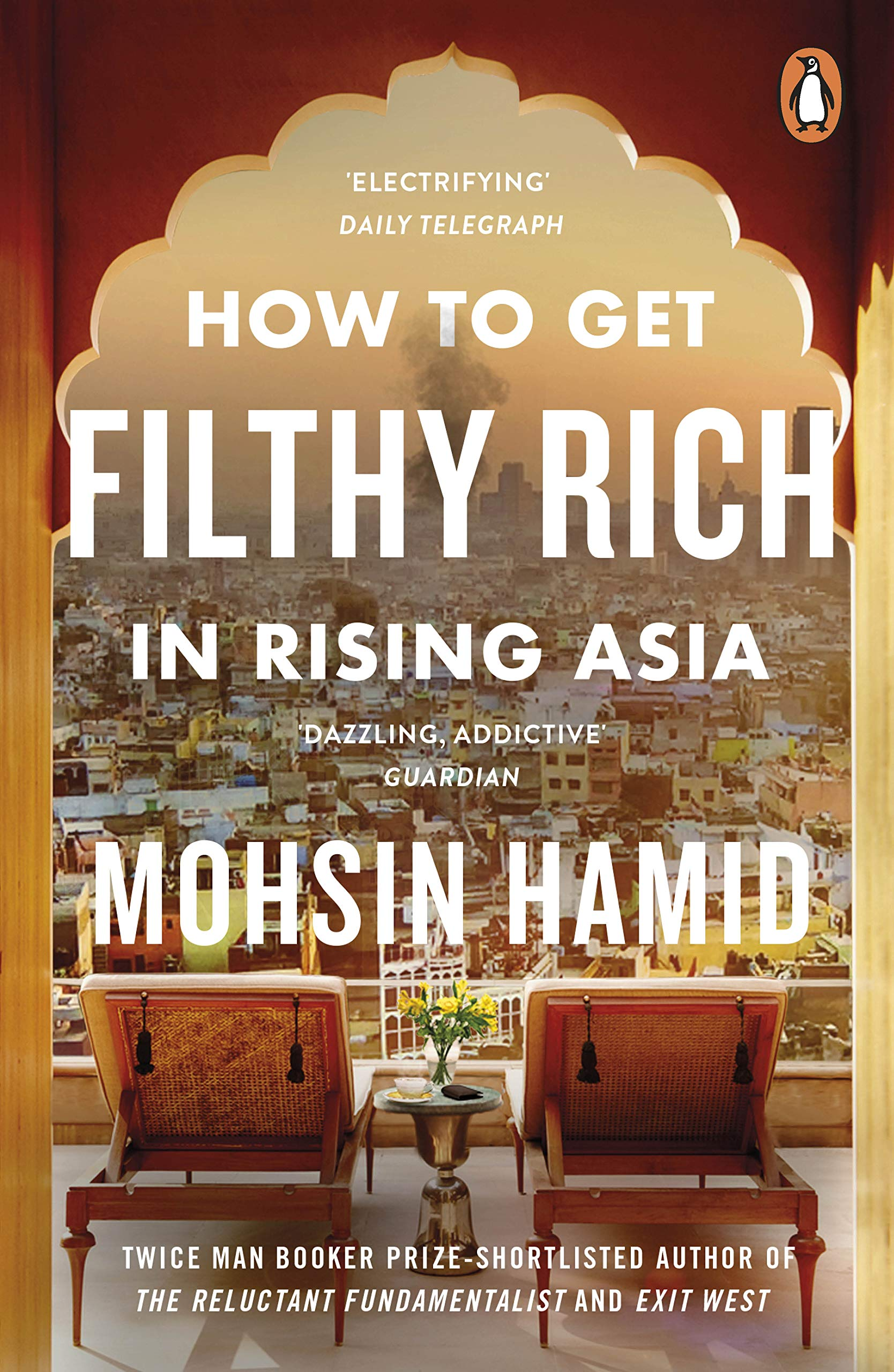 How to Get Filthy Rich In Rising Asia: Amazon.de: Mohsin ...