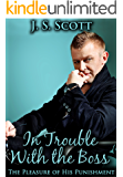In Trouble With The Boss (The Pleasure Of His Punishment)