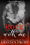 Rock With Me (With Me In Seattle Book 4) (English Edition)