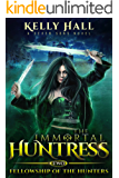 Fellowship of the Hunters: A Seven Sons Novel (The Immortal Huntress Book 2) (English Edition)