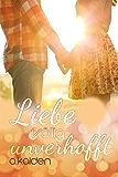 Liebe völlig unverhofft