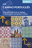 The Camino Portugues: From Lisbon and Porto to Santiago - Central, Coastal and Spiritual caminos (International Walking)