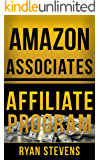 Amazon Associates Affiliate Program: How to build an online business (Millionaire Mindset Tools Book 1)