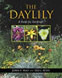 The Daylily: A Guide for Gardeners