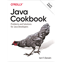 Java Cookbook: Problems and Solutions for Java Developers