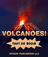 Volcanoes! That Go Boom (English