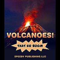 Volcanoes! That Go Boom (English Edition)
