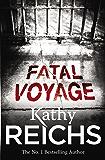 Fatal Voyage: (Temperance Brennan 4)