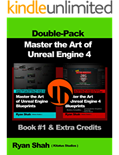 Blueprints visual scripting for unreal engine kindle edition by master the art of unreal engine 4 blueprints double pack 1 book malvernweather Images