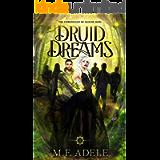 Druid Dreams: The Chronicles of Sloane King