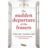 The Sudden Departure of the Frasers: The addictive suspense from the bestselling author of Our House: The addictive…