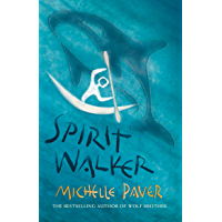 Spirit Walker: Book 2 from the bestselling author of Wolf Brother (Chronicles of Ancient Darkness)