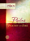 Psalms: Poetry on Fire (The Passion Translation) (English Edition)