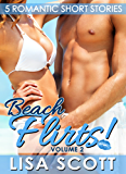 Beach Flirts! 5 Romantic Short Stories (The Flirts! Short Stories Collections Book 2)