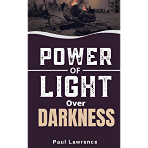 the power of light over darkness