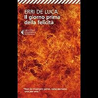 Il giorno prima della felicità (I narratori) (Italian Edition) book cover