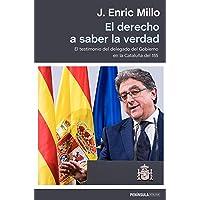 El derecho a saber la verdad: El testimonio del delegado del Gobierno en la Cataluña del 155 (ATALAYA)