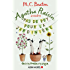 Agatha Raisin enquête 3 - Pas de pot pour la jardinière : Qui s'y frotte s'y pique