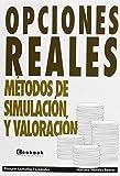 Opciones Reales. Métodos De Simulación Y Valoración (Economista (ecobook))
