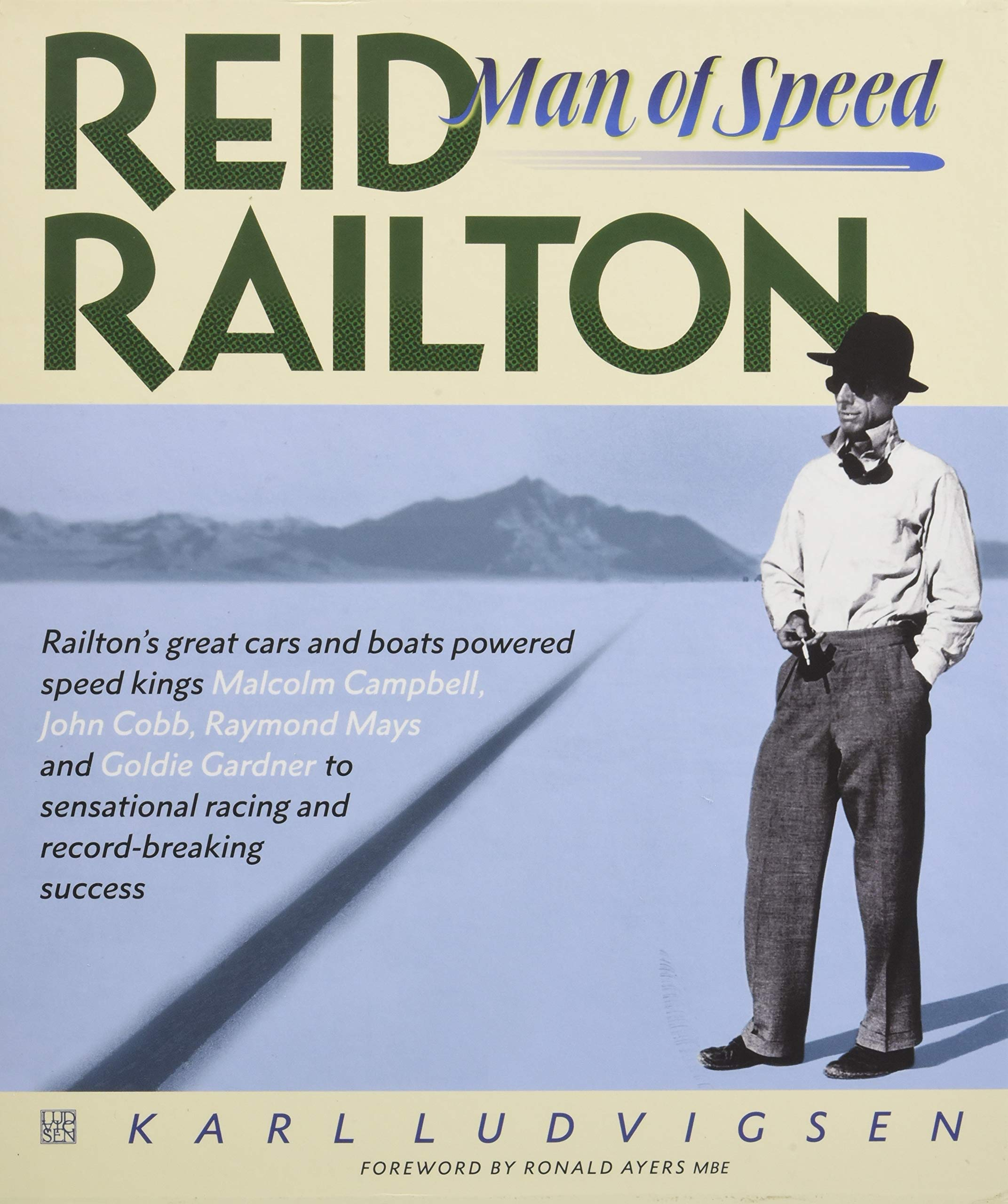 Reid Railton: Man of Speed by Evro Publishing Limited