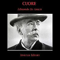Cuore: con annotazioni (I classici della letteratura italiana Vol. 6) (Italian Edition)
