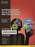 Introduzione alla statistica per psicologia. Ediz. mylab. Con e-text. Con espansione online
