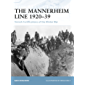 The Mannerheim Line 1920–39: Finnish Fortifications of the Winter War (Fortress Book 88)