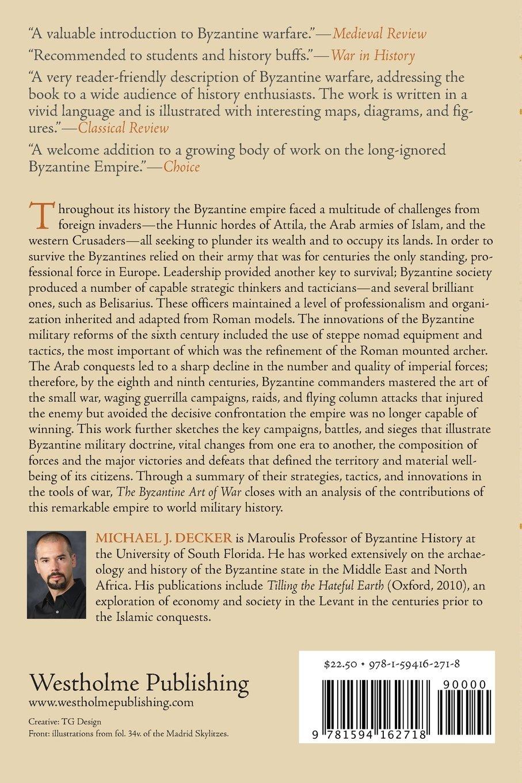 The Byzantine Art Of War Michael J Decker 9781594162718 Amazon Following Diagram Illustrates Model Trebuchet To Use Books
